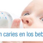 caries en los bebes